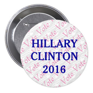 Vote Hillary Clinton 2016 7.5 Cm Round Badge