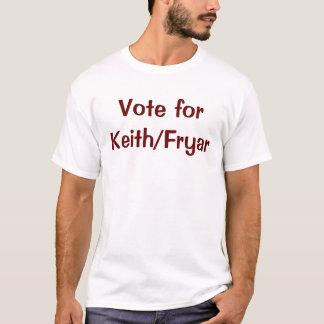 Vote Keith/Fryar T-Shirt