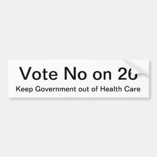 Vote No on 26 Bumper Sticker