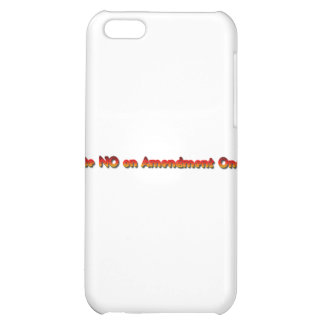 Vote No on Amendment One! iPhone 5C Covers