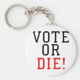 Vote or Die! Basic Round Button Key Ring