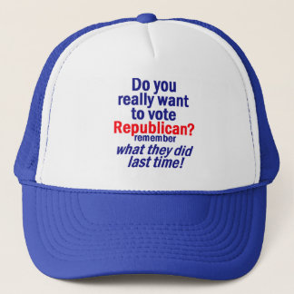 Vote REPUBLICAN? 2010 Hat