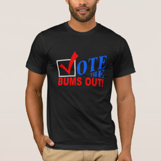 Vote the Bums Out! shirts