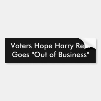 "Voters Hope Harry Reid Goes ""Out of Business"" Bumper Sticker"