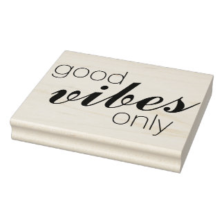 Vour own Sayings & Messages: good Vibes only Rubber Stamp