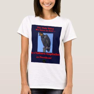 Vulture-Capitalist as POTUS?!? T-Shirt