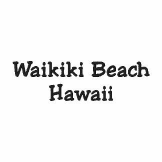 Waikiki Beach Hawaii Shirt - Customizable !!! Embroidered Polo Shirts