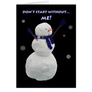 Wait for Frosty! Greeting Card