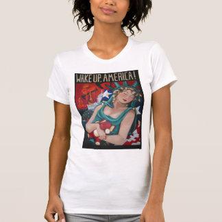 Wake up America! T-Shirt