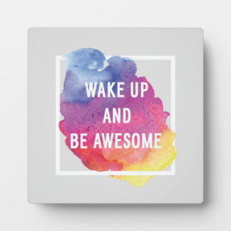 Wake Up And Be Awesome Plaque