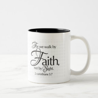 Walk by Faith Two-Tone Coffee Mug