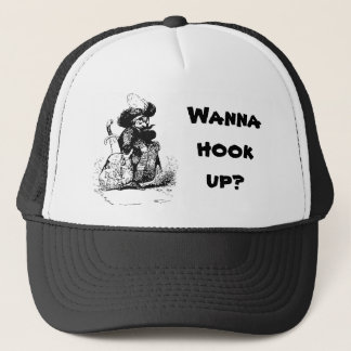 Wanna Hook Up with a Pirate? Trucker Hat