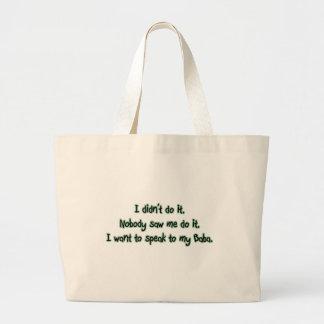 Want to Speak to Baba Jumbo Tote Bag