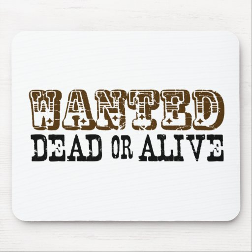 Wanted Dead Or Alive Mouse Mat
