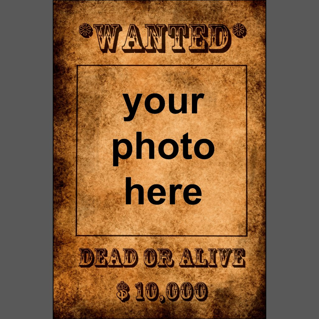Wanted dead or alive were posters one used to see in post offices or in police stations