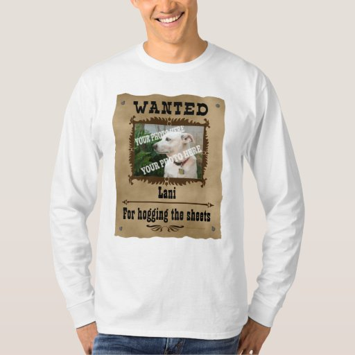 Wanted wild west poster pet custom photo template tee for Zazzle t shirt template