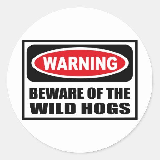 Warning BEWARE OF THE WILD HOGS Sticker