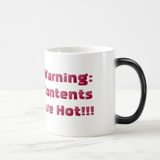 Warning:  Contents Are Hot!!! Morphing Coffe Mug