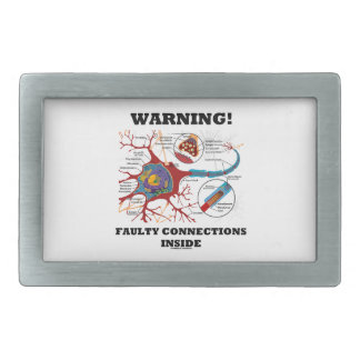 Warning! Faulty Connections Inside Neuron Synapse Rectangular Belt Buckle