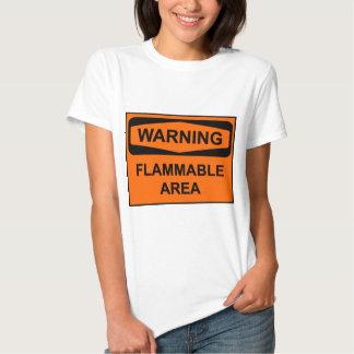 Warning flammable areawrning T-Shirt
