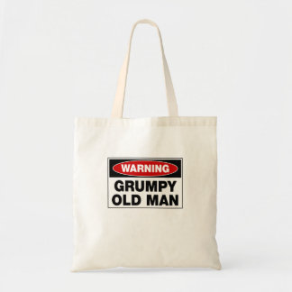 Warning Grumpy Old Man Budget Tote Bag