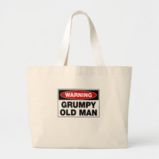 Warning Grumpy Old Man Large Tote Bag