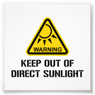 WARNING - Keep Out of Direct Sunlight Photo