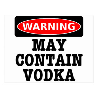 Warning May Contain Vodka Postcard
