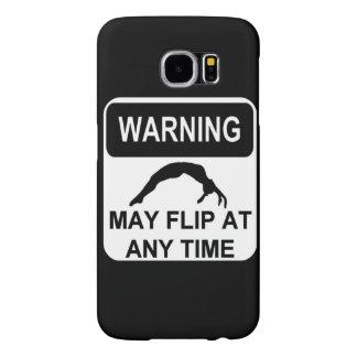 Warning my Flip Gymnast Samsung Galaxy S6 Cases