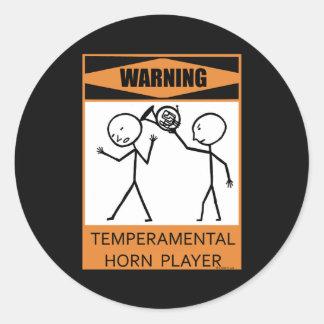 Warning Temperamental Horn Player Classic Round Sticker