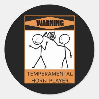 Warning! Temperamental Horn Player Classic Round Sticker