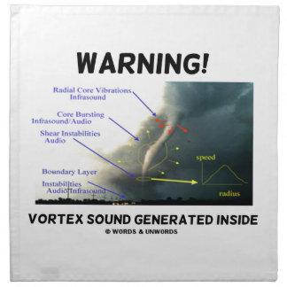 Warning! Vortex Sound Generated Inside (Tornado) Napkin