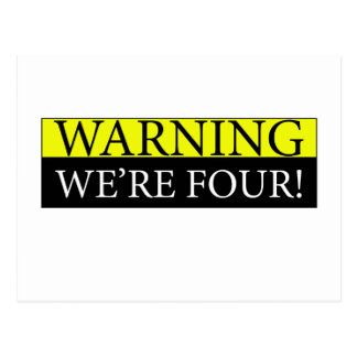 Warning weÕre four Postcard