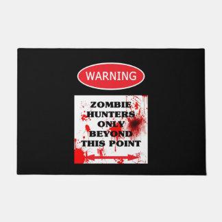 Warning Zombie Hunters Only Doormat