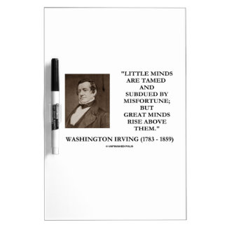 Washington Irving Little Minds Great Minds Quote Dry Erase Board