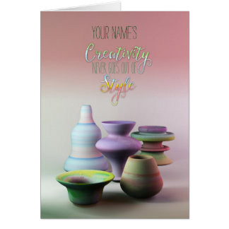 Watercolor Pottery Creativity Never Goes Out Style Greeting Card