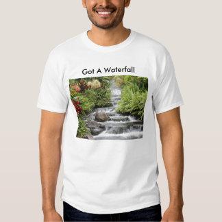 Waterfall, Got A Waterfall T-shirts
