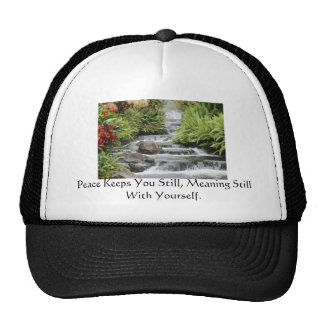 Waterfall, Peace Keeps You Still, Meaning Still... Cap