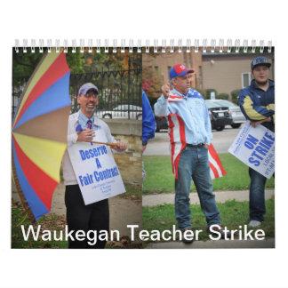 Waukegan Teacher Strike Wall Calendar