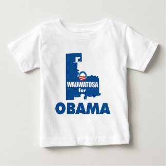 Wauwatosa for Obama Baby T-Shirt