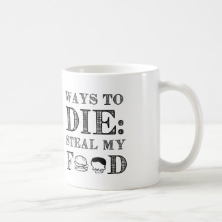 Ways To die Basic White Mug