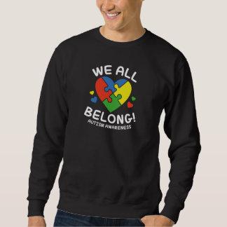 We All Belong Sweatshirt