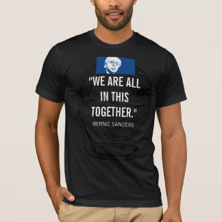 WE ARE ALL IN THIS TOGETHER T-Shirt