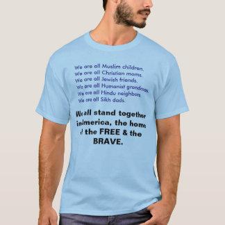 We are all Muslim, Christian, Jewish, Hindu... T-Shirt