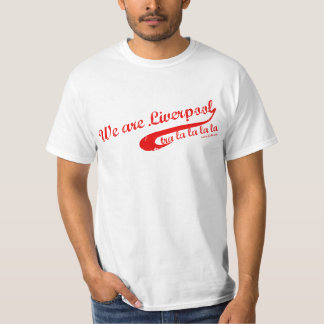 We are Liverpool Shirts