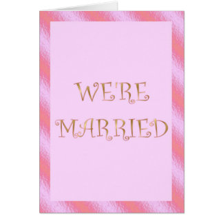 We are married We're married Just married announce Card