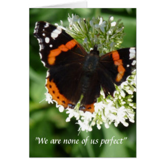 """""""We are none of us perfect..."""" Card"""