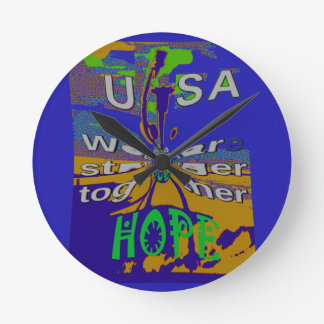 We are stronger together funny USA Hope pattern de Round Clock