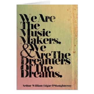 We are the Music Makers Greeting Card
