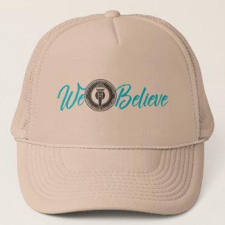 We Believe Trucker Hat